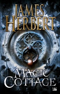 Magic cottage - James Herbert