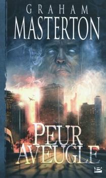 Peur aveugle : un roman Manitou - GrahamMasterton