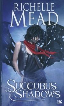 Succubus shadows - RichelleMead