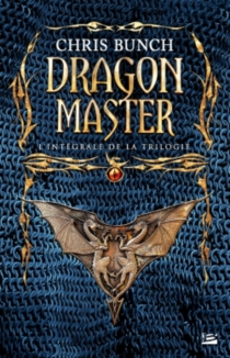 Dragon master : l'intégrale de la trilogie - Chris Bunch