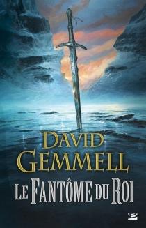 Le fantôme du roi - DavidGemmell