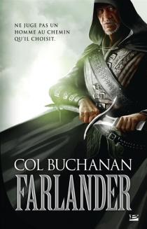 Farlander| Le coeur du monde - ColBuchanan