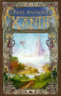 Xanth : l'intégrale - Piers Anthony