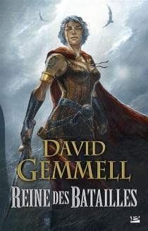 Reine des batailles - DavidGemmell