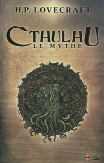 Cthulhu, le mythe - Howard PhillipsLovecraft