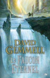 Le faucon éternel - DavidGemmell