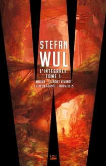 L'intégrale | Volume 1 - StefanWul
