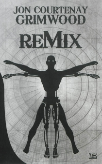 Remix - Jon Courtenay Grimwood