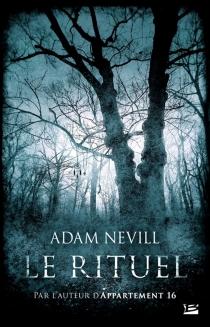 Le rituel - AdamNevill