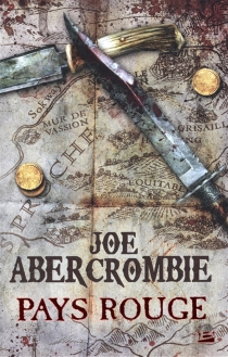 Pays rouge - JoeAbercrombie