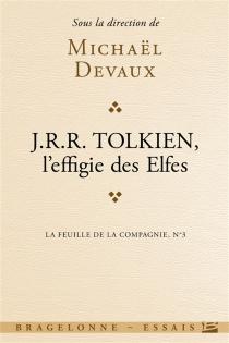 J.R.R. Tolkien : l'effigie des elfes -