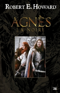 Agnès la Noire - Robert ErvinHoward