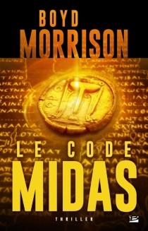 Le code Midas - BoydMorrison