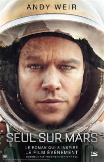 Seul sur Mars - AndyWeir