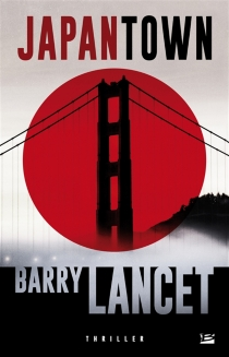 Japantown - Barry Lancet