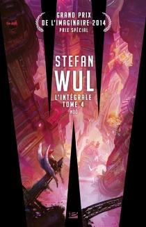 L'intégrale   Volume 4 - StefanWul