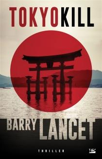 Tokyo kill - BarryLancet