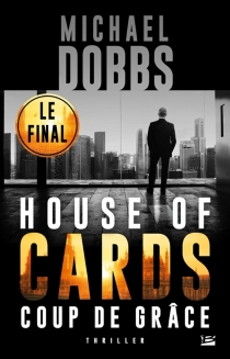 House of cards - Michael Dobbs