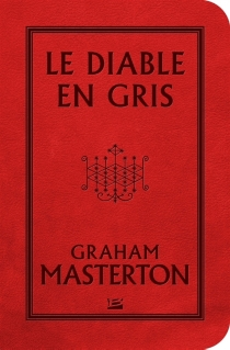 Le diable en gris - GrahamMasterton
