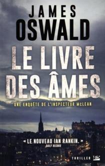Le livre des âmes : une enquête de l'inspecteur McLean - JamesOswald
