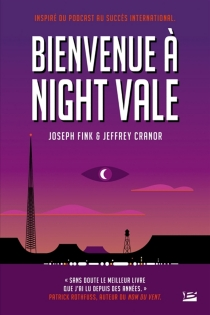 Bienvenue à Night Vale - Jeffrey Cranor