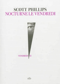 Nocturne le vendredi - Scott Phillips