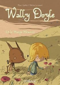 Wally Doyle et le Passe-Mémoire : manga jeunesse - MarcCantin