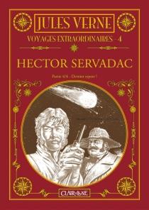 Hector Servadac| Voyages extraordinaires - SamuelFiguière