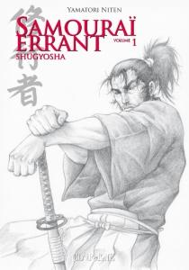 Samouraï errant : Shugyosha - YamatoriNiten