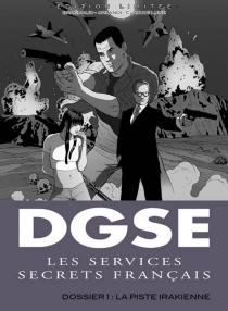 DGSE : les services secrets français - FrédéricBrrémaud