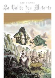 La vallée des mutants - LuigiDi Giammarino