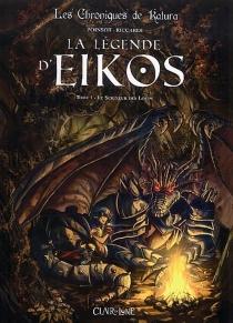 La légende d'Eikos| Les chroniques de Katura - MarionPoinsot
