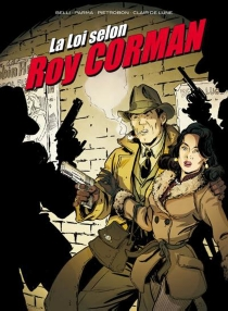 La loi selon Roy Corman - Marco Belli