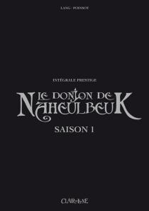 Le donjon de Naheulbeuk : intégrale prestige - JohnLang