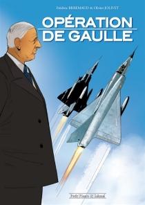 Opération de Gaulle - FrédéricBrrémaud