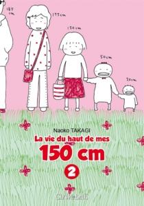 La vie du haut de mes 150 cm - NaokoTakagi