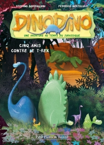 Dinodino : une aventure au temps du jurassique - FedericoBertolucci