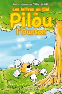 Les lettres au ciel de Pilou l'ourson - HongjinYoon