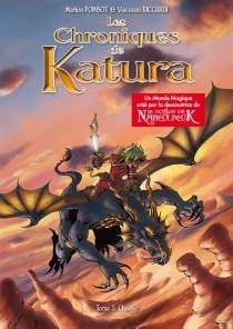 Les chroniques de Katura : l'intégrale - MarionPoinsot