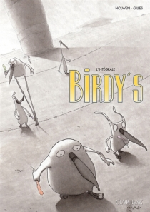 Birdy's : intégrale - Gilles