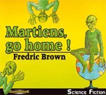 Martiens, go home ! - FredricBrown