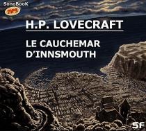 Le cauchemar d'Innsmouth - Howard PhillipsLovecraft