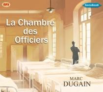 La chambre des officiers - MarcDugain