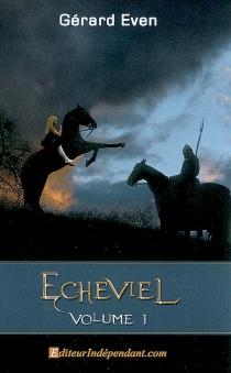 Echeviel - GérardEven
