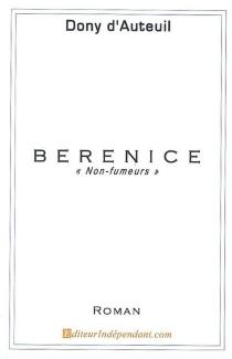 Bérénice : non-fumeurs - Dony d'Auteuil