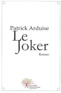 Le joker - PatrickArduise