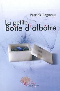 La petite boîte d'albâtre - PatrickLagneau