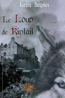 Le loup de Kintail - AuroreDoignies