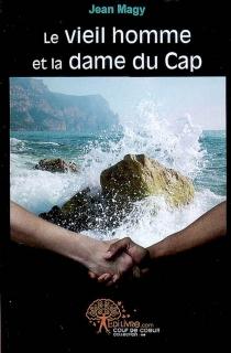 Le vieil homme et la dame du Cap - JeanMagy