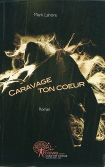 Caravage ton coeur - MarkLahore